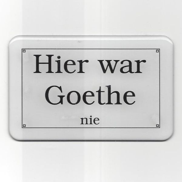 magnet goethe hier war goethe nie weimar shop. Black Bedroom Furniture Sets. Home Design Ideas