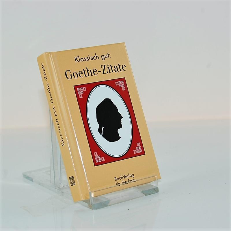 Goethe zitate klassisch gut aus dem verlag f r die frau weimar shop - Goethe weihnachten zitate ...